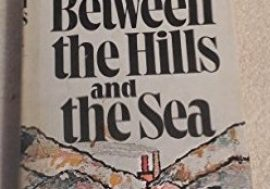 Between the Hills and the Sea