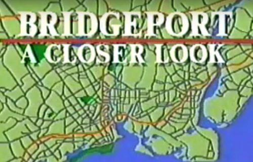 Bridgeport:  A Closer Look (1990)