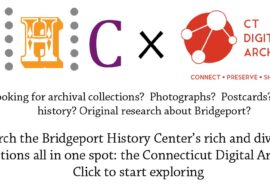 BHC x CTDA: Bridgeport's history, now more searchable than ever