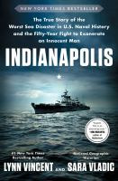 Indianapolis : the true story of the worst sea disaster