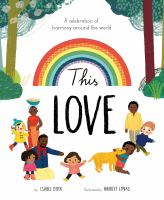 This love : a celebration of harmony around the world