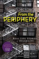 From the periphery : real-life stories of disability