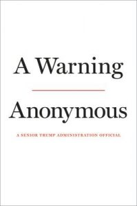 A warning / Anonymous, a senior Trump administration official.