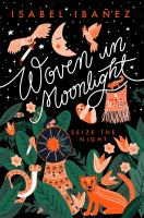 Woven in moonlight