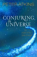 Conjuring the universe : the origins of the laws of nature