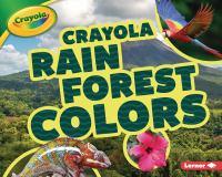 Crayola rain forest colors