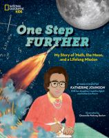 One step further : my story of math, the moon, and a life-long mission