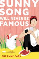 Sunny Song will never be famous