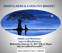 Mindfulness Session Week 1 - Intro to Mindfulness