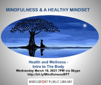 Mindfulness Session Week 2 - Intro to the Body