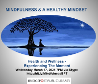 Mindfulness Session Week 3 - Experiencing the Moment