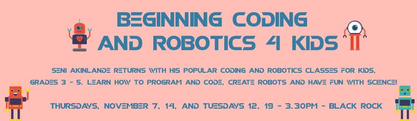 Beginning Coding and Robotics 4 Kids