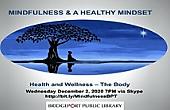 Mindfullness & a Healthy Mindfulness - Live on Skype
