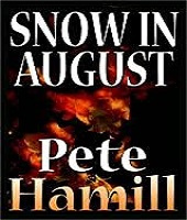 "The Black Rock Baseball Book Club presents Pete Hamill's classic Novel ""SNOW IN AUGUST"""