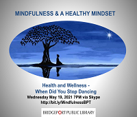 Mindfulness Session - When Did You Stop Dancing