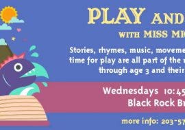 Play and Tell with Miss Michele
