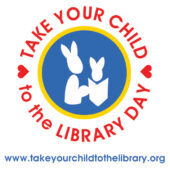 Take Your Child to the Library Day 2021